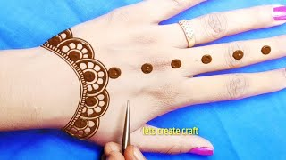 very easy back hand Arabic mehndi design-easy gol tikki mehndi design-रक्षाबंधन स्पेशल मेहंदी 2020