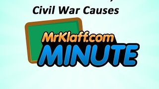 Causes of the Civil War and Sectionalism - One Minute Review Lesson