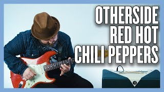 Red Hot Chili Peppers Otherside Guitar Lesson + Tutorial