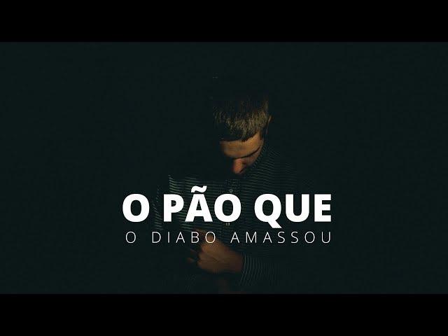 O PÃO QUE O DIABO AMASSOU - 1 de 6
