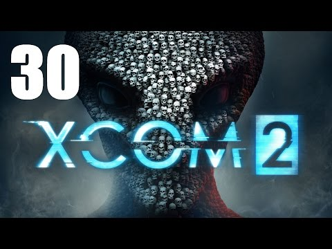 Let's Platinum XCOM 2 Campaign 1 - 30 - Meat Over Metal