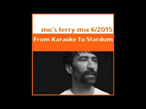 Mo's Ferry Mix 6-2015 by From Karaoke To Stardom