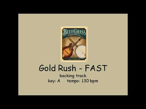Gold Rush  - bluegrass backing track  - FAST