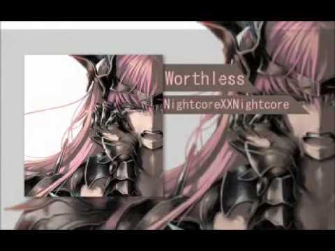   Nightcore   Worthless - Anna Clendening