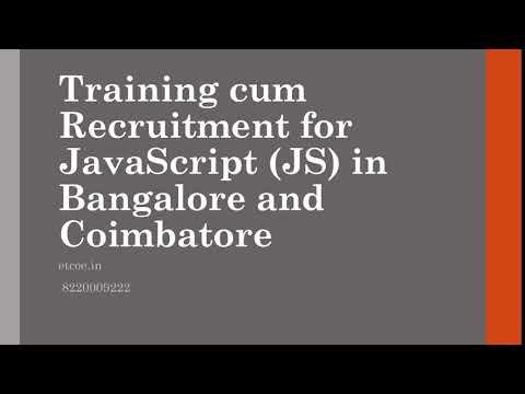 Training cum Recruitment for Javascript JS in Bangalore and Coimbatore-etcoe.in