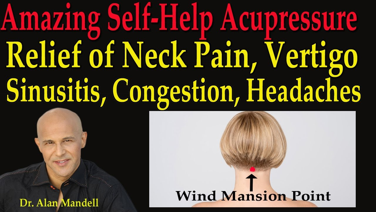 Amazing Self-Help Acupressure for Relief of Neck Pain ...