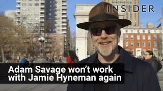 Adam Savage won't work with Jamie Hyneman anymore