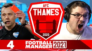 Thames 4 STOP GETTING SENT OFF Football Manager 2021