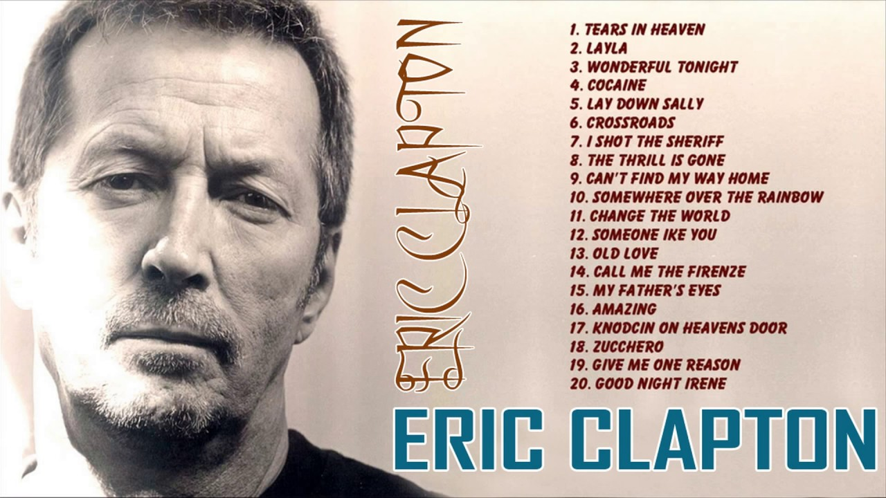 eric clapton 20 best songs of eric clapton greatest hits album 2017 youtube. Black Bedroom Furniture Sets. Home Design Ideas
