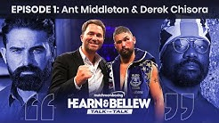 Eddie Hearn & Tony Bellew: Talk The Talk ep1 with Ant Middleton & Derek Chisora
