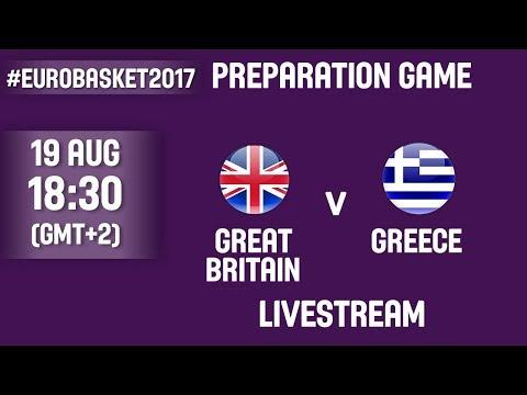 🔴 ΜΕΓΑΛΗ ΒΡΕΤΑΝΙΑ - ΕΛΛΑΔΑ σε ζωντανή μετάδοση στις 19.30 αγώνας προετοιμασίας για το Ευρωπαϊκό Ανδρών (FIBA EuroBasket 2017)
