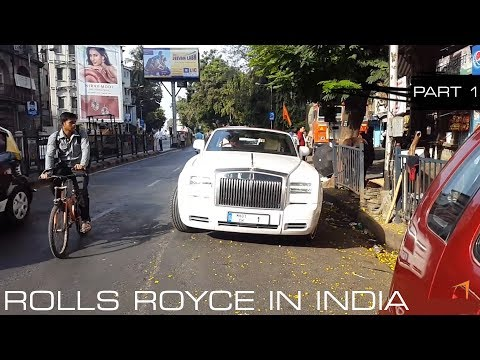 ROLLS ROYCE IN INDIA | MUMBAI | PART 1