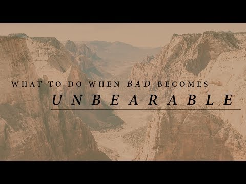 What to Do When Bad Becomes Unbearable | Jentezen Franklin