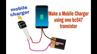 How to make simple mobile charger circuit using one bc547 transistor only