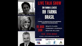 TALK SHOW - 19 AGOSTO 2020 - RH FARMA BRASIL