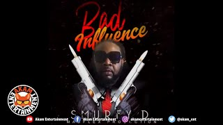 Smurfy D - Bad Influence - August 2020