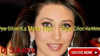 Pyar Dilon Ka Mela Hai Song HD Super Hit Dj Song Dulhan Hum Le Jayenge Movie Song