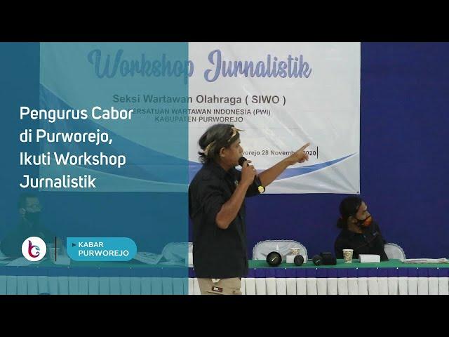 Pengurus Cabor di Purworejo, Ikuti Workshop Jurnalistik