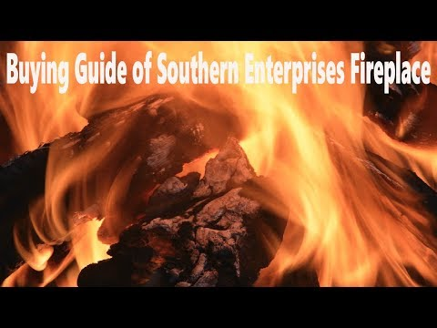 Buying Guide of Southern Enterprises Fireplace