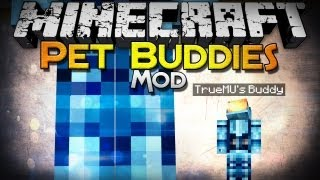 Minecraft Mod Showcase: Pet Buddies Mod - It's a Tiny You!