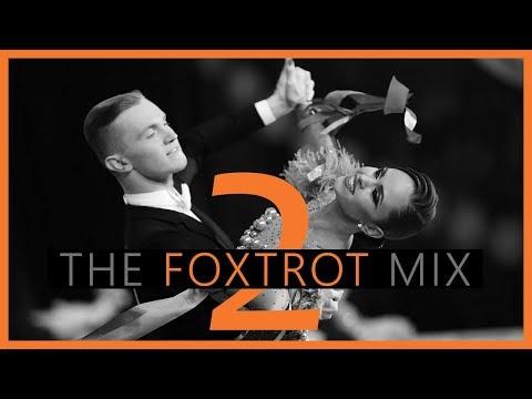 ►FOXTROT MUSIC MIX #2