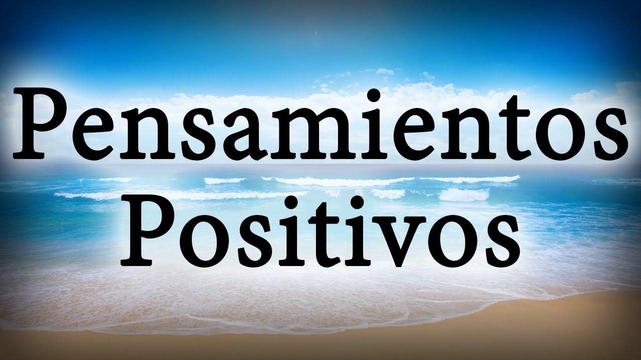 Frases Para Levantar El Animo Pensamientos Positivos Motivadoras