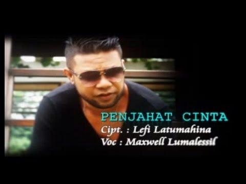Maxwell Lumalessil - Penjahat Cinta