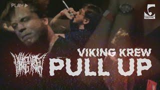 Viking Krew - Pull up