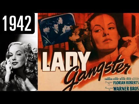 Lady Gangster - Full Movie - OK QUALITY (1942)