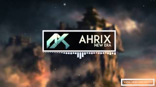 Ahrix - New Era