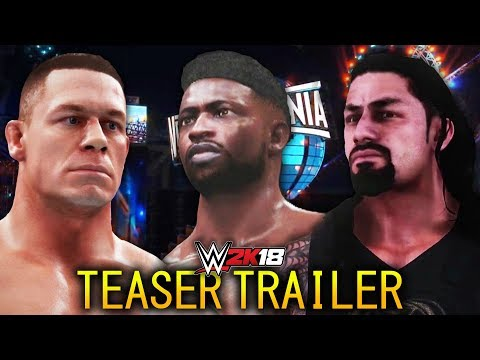 Reigns vs Cena vs Collins!! (WWE 2K18 WrestleMania Teaser Trailer)