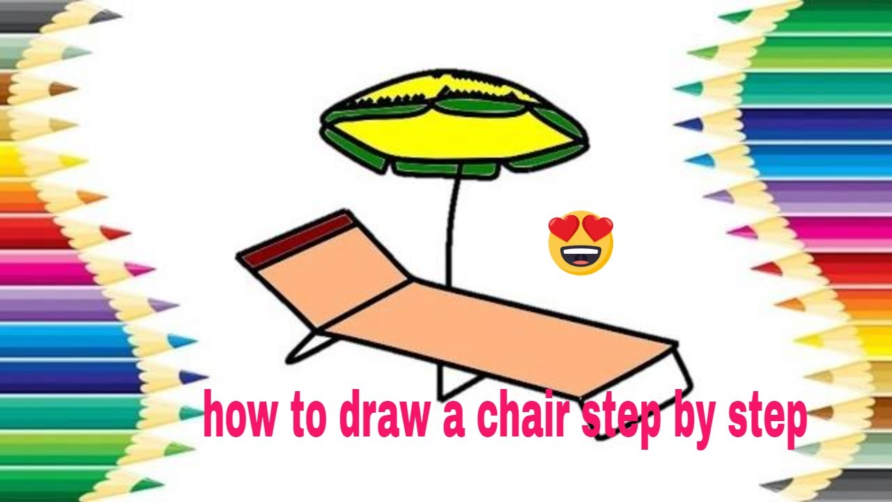 How To Drawing Beach Chair How To Draw A Beach Chair Step By