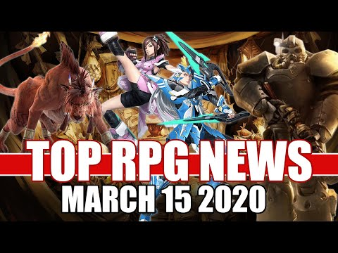 Top RPG News Of The Week - Mar 15, 2020 (FF7 Remake, Phantasy Star Online 2, Fallout 76)
