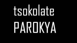 tsokolate- Parokya ni edgar