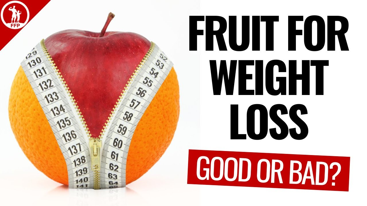 Eating Fruit for Weight Loss 🍎 Good or Bad?