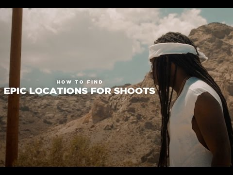 How to Find EPIC Shoot Locations (Scouting Tips)