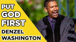 DENZEL WASHINGTON - PUT GOD FIRST