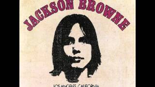 Jackson Browne-Saturate Before Using [Full Album] 1972