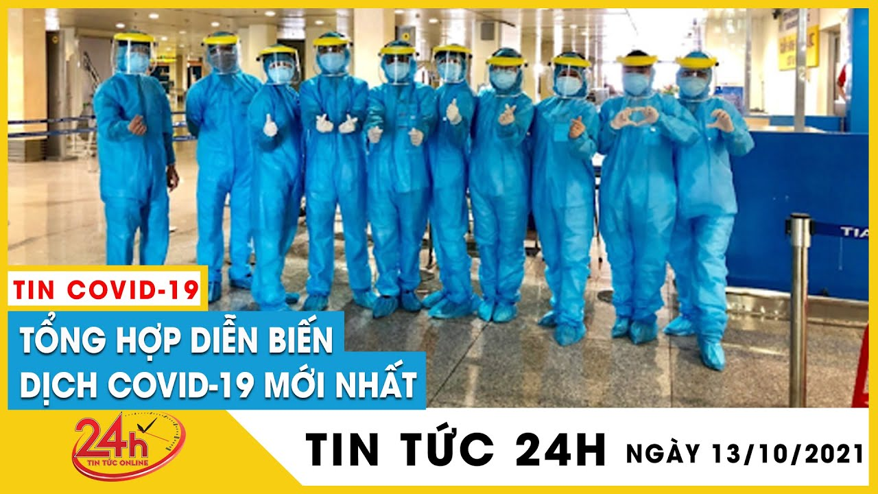 Download Tin Nóng Covid-19 Ngày 13/10 mới. Dịch Virus Corona Việt Nam Vì sao ngừng áp dụng chỉ thị 15,16,19?