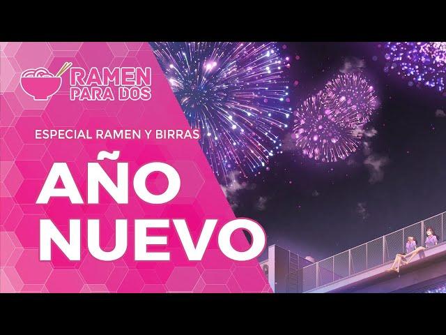 ESPECIAL AÑO NUEVO 2021 | Ramen y Birras