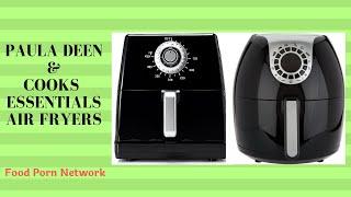 Paula Deen 8.5 qt & Cooks Essentials 5.3 qt Air Fryers
