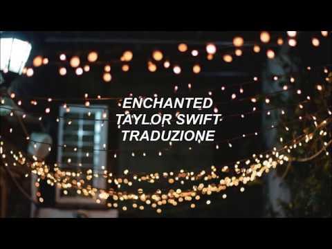 Enchanted Taylor Swift Traduzione Youtube