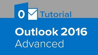 Outlook 2016 Advanced Tutorial