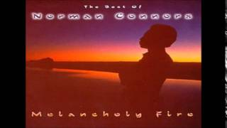 Norman Connors = Melancholy Fire