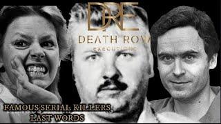 Famous Serial Killers Last Words-Aileen Wuornos, Ted Bundy, John Wayne Gacy