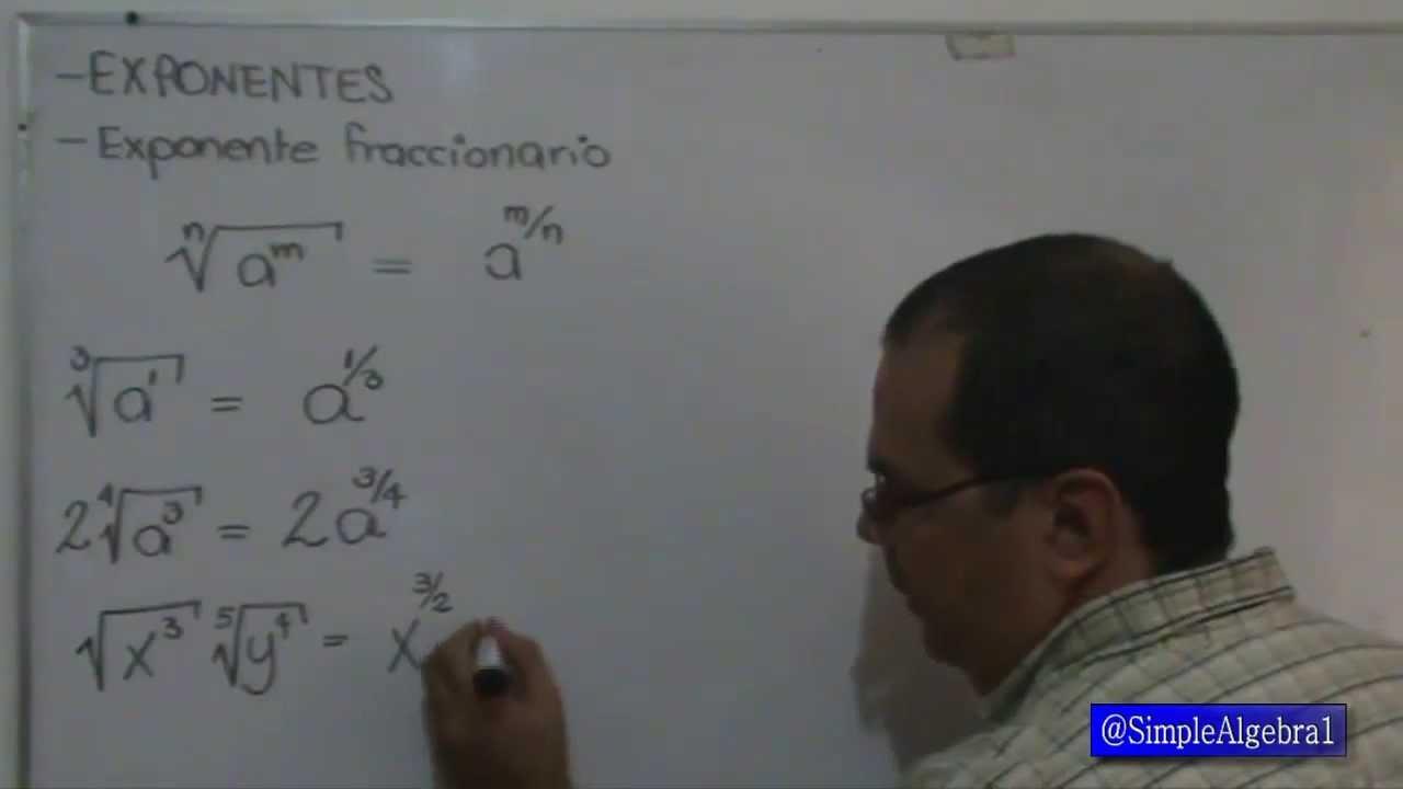 SimpleAlgebra1  Exponentes fraccionarios a radical y
