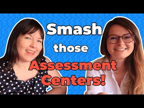 HOW TO PREPARE FOR AN ASSESSMENT CENTER: What to expect and assessment center tips and tricks