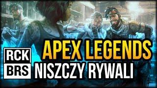 APEX Legends pokazuje jak TO się robi