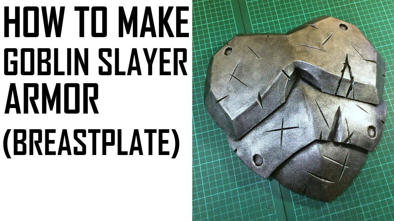 How To Make Goblin Slayer Armor Breastplate Youtube