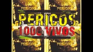 Pericos 1000 Vivos.flv
